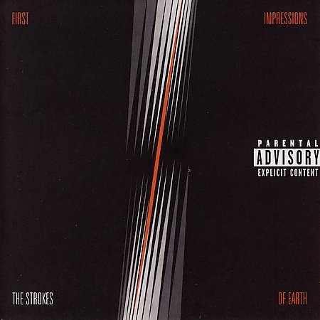 First Impressions Of Earth [Explicit Lyrics] by The Strokes