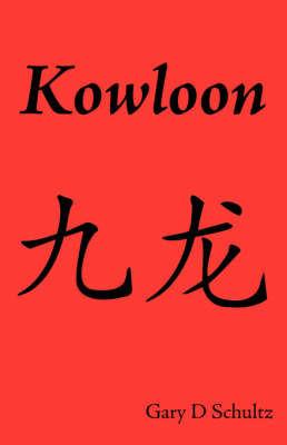 Kowloon by Gary Schultz