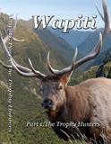 Wapiti Part 1: The Trophy Hunters on DVD