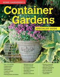 Home Gardener's Container Gardens by David