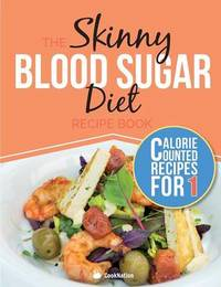 The Skinny Blood Sugar Diet Recipe Book by Cooknation