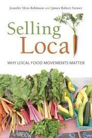 Selling Local by Jennifer Meta Robinson
