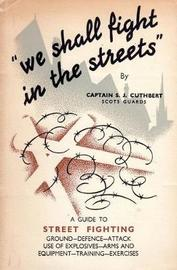 We Shall Fight in the Streets by S.J. Cuthbert image