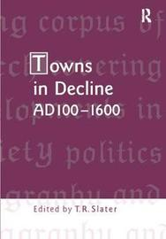 Towns in Decline, AD100-1600 image