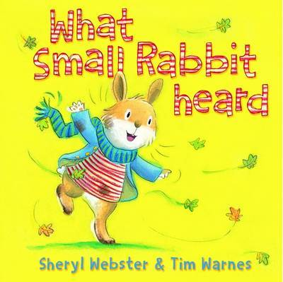What Small Rabbit Heard by Sheryl Webster image