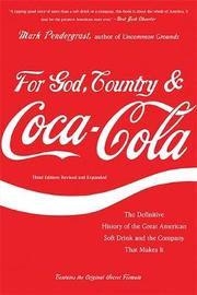 For God, Country, and Coca-Cola by Mark Pendergrast