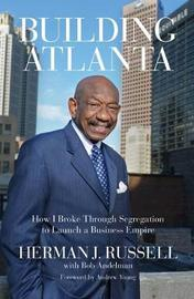 Building Atlanta by Herman J Russell image