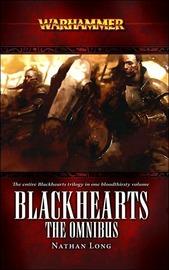 Warhammer: Blackhearts: The Omnibus by Nathan Long image