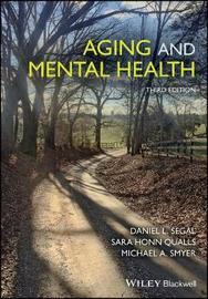 Aging and Mental Health by Daniel L Segal