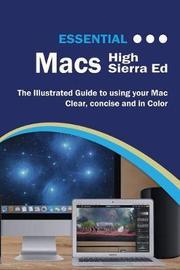 Essential Macs High Sierra Edition by Kevin Wilson image
