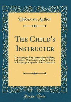 The Child's Instructer by Unknown Author image
