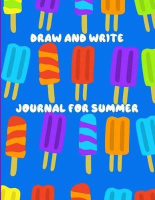 Draw And Write Journal For Summer by Passion Learning Notebooks
