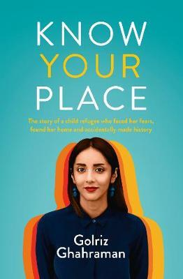 Know Your Place by Golriz Ghahraman image