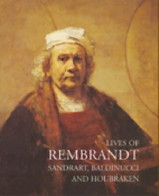 Lives of Rembrandt by Joachim von Sandrart