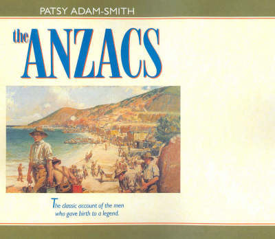 The Anzacs by Patsy Adam-Smith