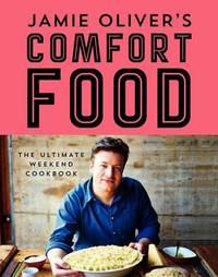 Jamie Oliver's Comfort Food by Jamie Oliver