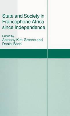 State and Society in Francophone Africa since Independence image