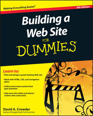 Building a Web Site For Dummies by David a Crowder