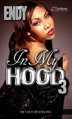 In My Hood 3 by Endy