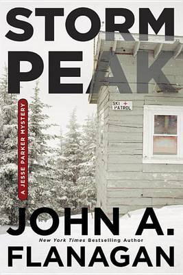 Storm Peak by John A Flanagan