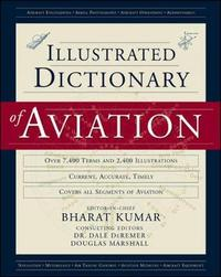 An Illustrated Dictionary of Aviation by Bharat Kumar