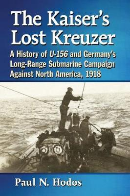 The Kaiser's Lost Kreuzer by Paul N. Hodos