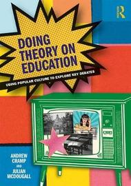 Doing Theory on Education by Andy Cramp