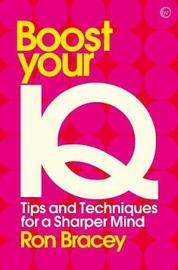Boost your IQ by Ron Bracey