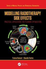 Modelling Radiotherapy Side Effects by Claudio Fiorino