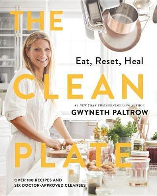 The Clean Plate by Gwyneth Paltrow image