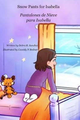 Snow Pants for Isabella by Debra R Sanchez