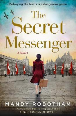 The Secret Messenger by Mandy Robotham