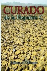 Curado De La Hepatitis C by el Delirante Johnny