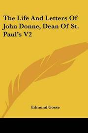 The Life and Letters of John Donne, Dean of St. Paul's V2 image