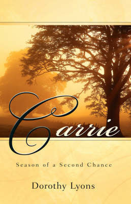 Carrie by Dorothy Lyons