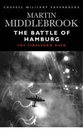The Battle of Hamburg: The Firestorm Raid by Martin Middlebrook image