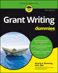 Grant Writing For Dummies by Beverly A Browning