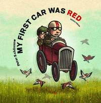 My First Car was Red by Peter Schossow