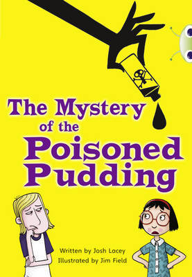 The The Mystery of the Poisoned Pudding by Josh Lacey image