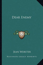 Dear Enemy Dear Enemy by Jean Webster