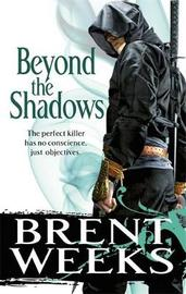 Beyond the Shadows (Night Angel #3) by Brent Weeks