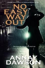 No Easy Way Out by Annay Dawson image