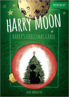 Harry Moon Harry's Christmas Carol Color Edition by Mark Andrew Poe image