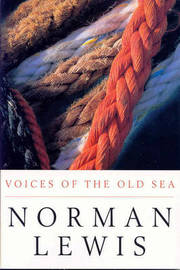 Voices of the Old Sea by Norman Lewis image