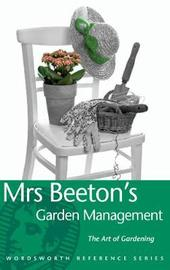 Mrs Beeton's Garden Management by Isabella Beeton