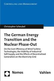The German Energy Transition and the Nuclear Phase-Out by Christopher Scheubel image