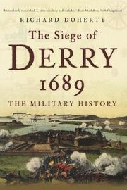 The Siege of Derry 1689 by Richard Doherty image