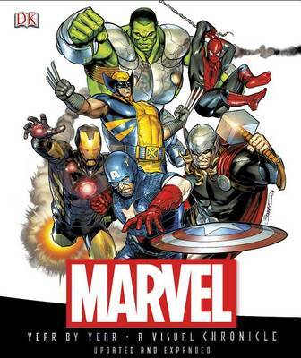 Marvel Year by Year: A Visual Chronicle by Peter Sanderson