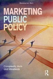 Marketing Public Policy by Basskaran Nair
