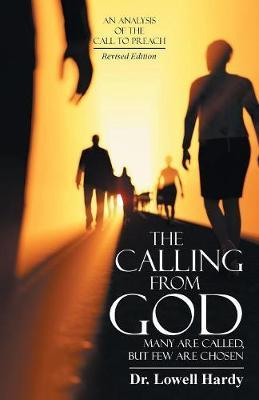 The Calling from God by Dr Lowell Hardy